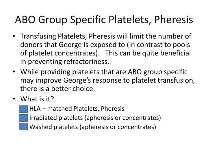 ABO Group Specific Platelets, Pheresis