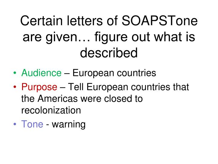 Certain letters of SOAPSTone are given… figure out what is described