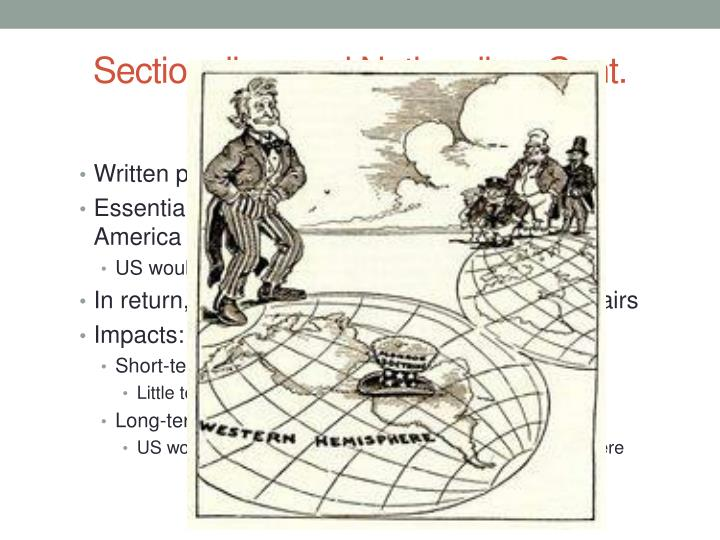 Sectionalism and Nationalism Cont.