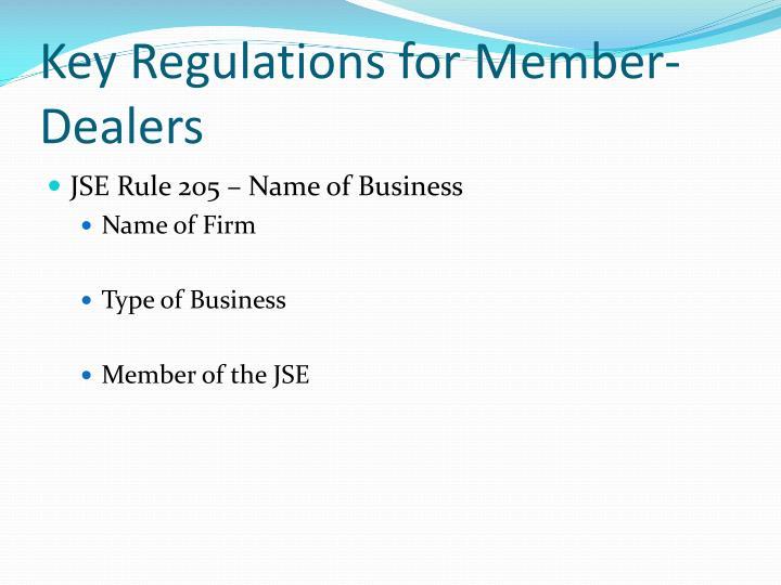 Key Regulations for Member-Dealers