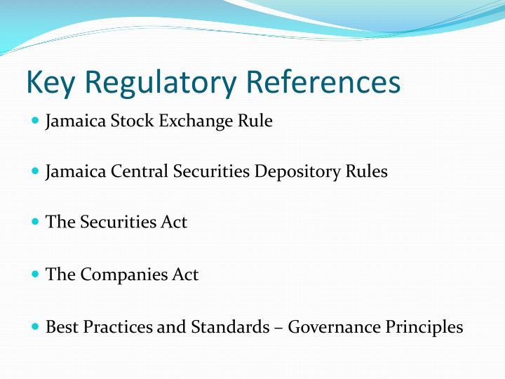 Key Regulatory References