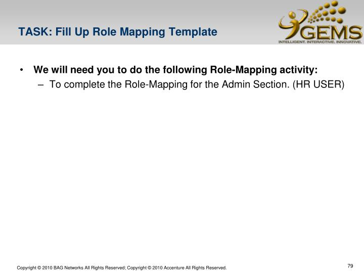 TASK: Fill Up Role Mapping Template
