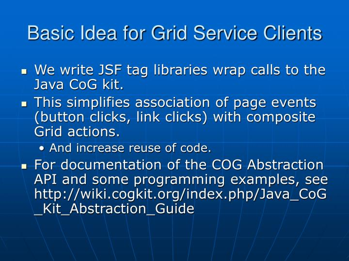 Basic Idea for Grid Service Clients