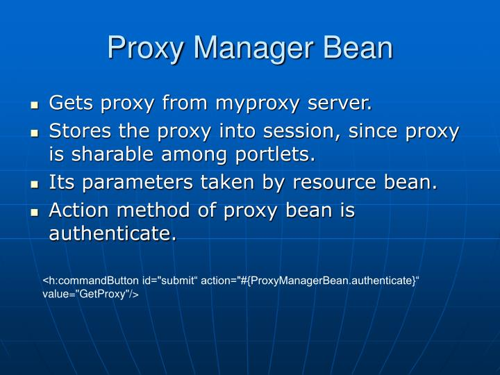 Proxy Manager Bean