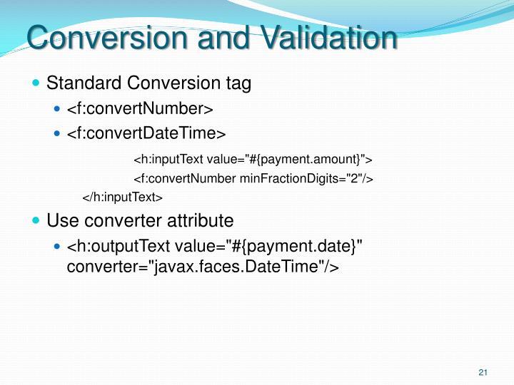 Conversion and Validation