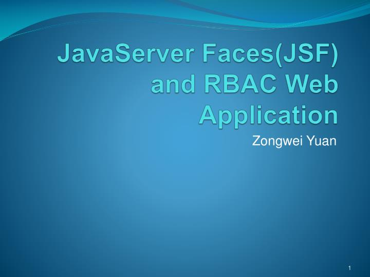 javaserver faces jsf and rbac web application