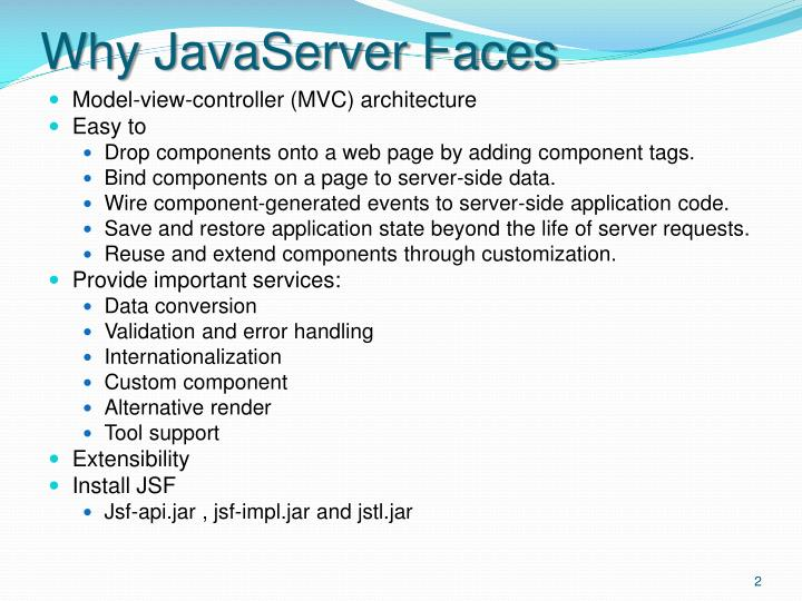 Why JavaServer Faces