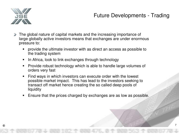Future Developments - Trading