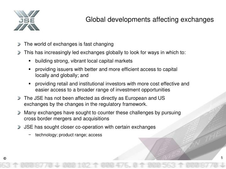 Global developments affecting exchanges
