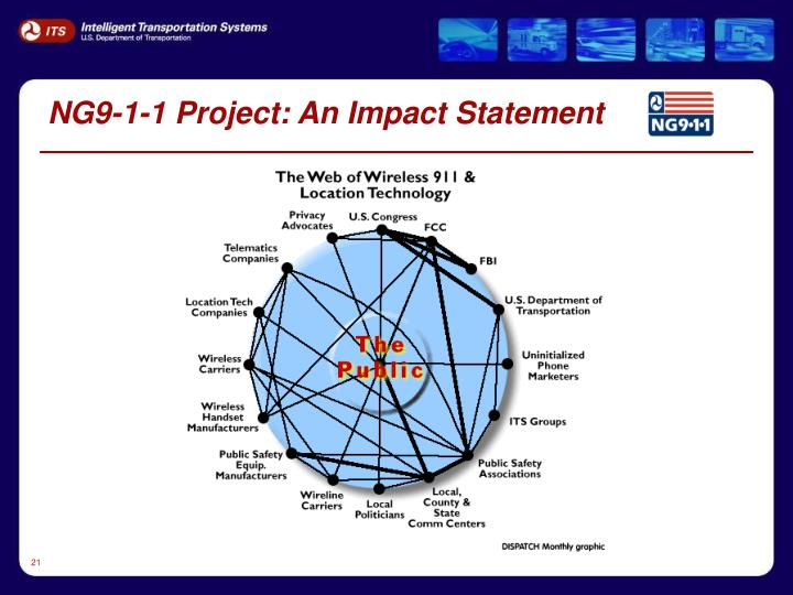 NG9-1-1 Project: An Impact Statement