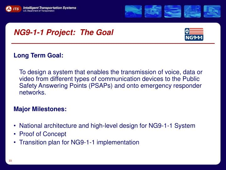 NG9-1-1 Project:  The Goal