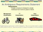 an ambiguous requirements statement