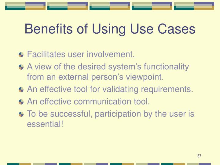 Benefits of Using Use Cases