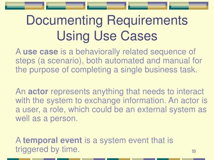 Documenting Requirements Using Use Cases