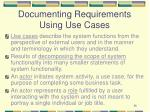 documenting requirements using use cases1