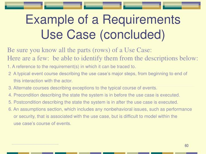 Example of a Requirements Use Case (concluded)