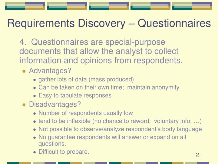 Requirements Discovery – Questionnaires