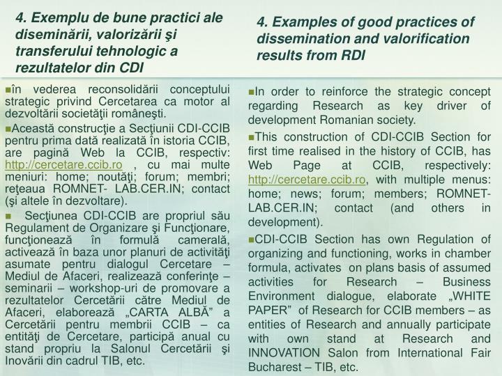 în vederea reconsolidării conceptului strategic privind Cercetarea ca motor al dezvoltării societăţii româneşti.