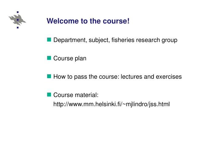 Welcome to the course!