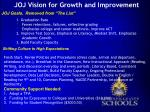 joj vision for growth and improvement