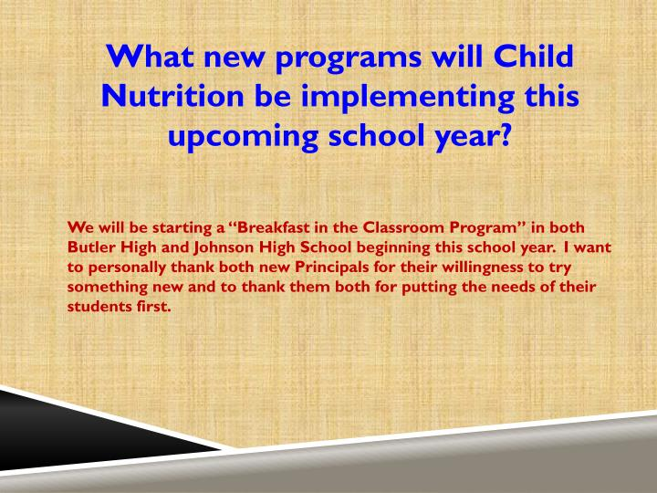 What new programs will Child Nutrition be implementing this upcoming school year?
