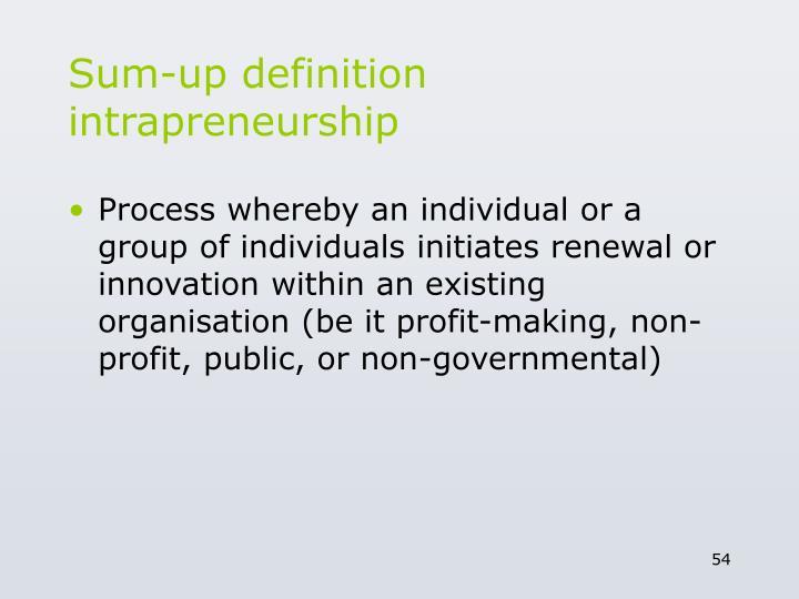 Sum-up definition intrapreneurship