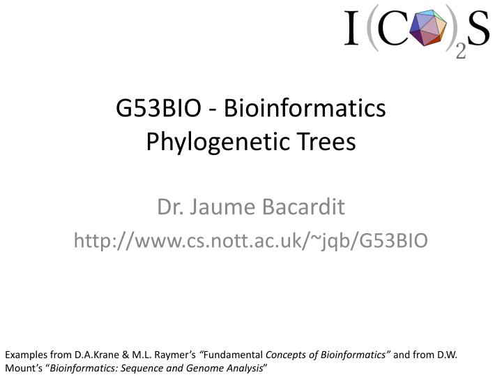 g53bio bioinformatics phylogenetic trees