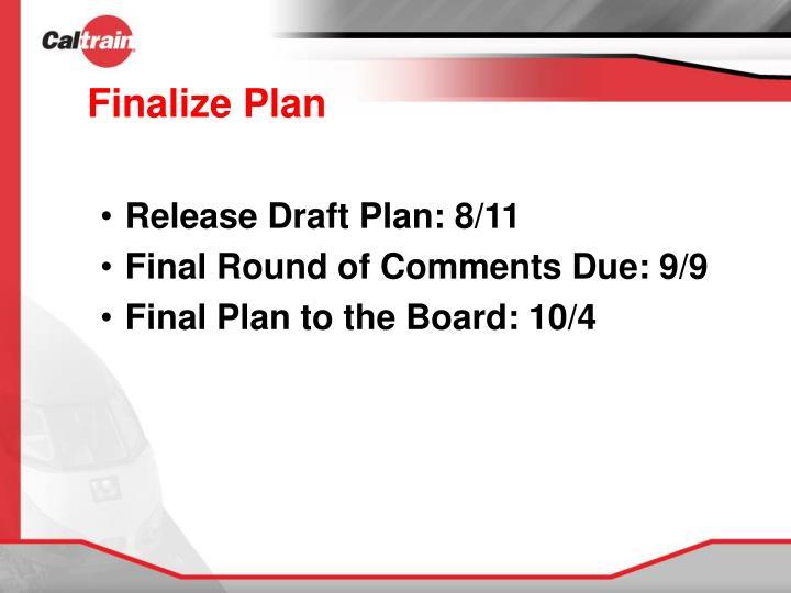Finalize Plan