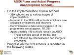 asidi plans and actual progress inappropriate schools