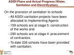 asidi plans and actual progress water sanitation and electrification