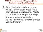 asidi plans and actual progress water sanitation and electrification2