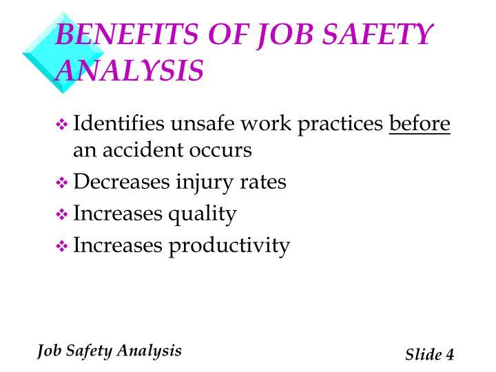 BENEFITS OF JOB SAFETY ANALYSIS