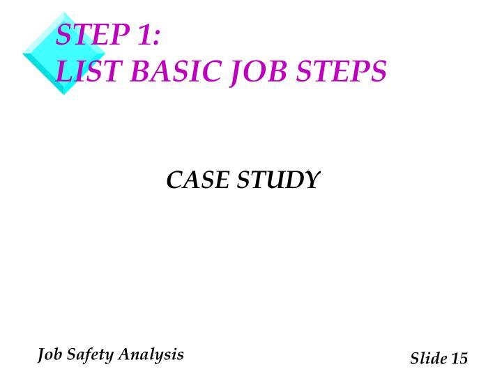STEP 1: