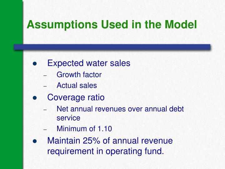 Assumptions Used in the Model