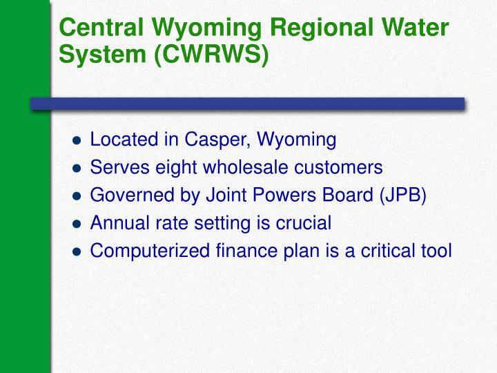 Central Wyoming Regional Water System (CWRWS)