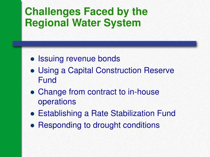 Challenges Faced by the Regional Water System