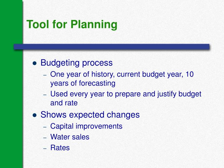 Tool for Planning