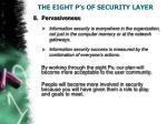 the eight p s of security layer8
