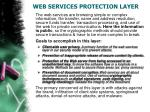web services protection layer