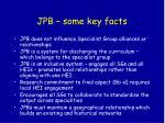 jpb some key facts