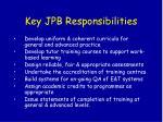 key jpb responsibilities