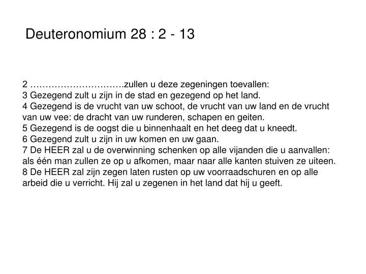 Deuteronomium 28 : 2 - 13