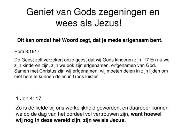 Geniet van Gods zegeningen en