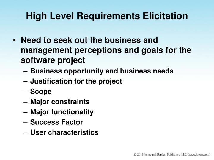 High Level Requirements Elicitation