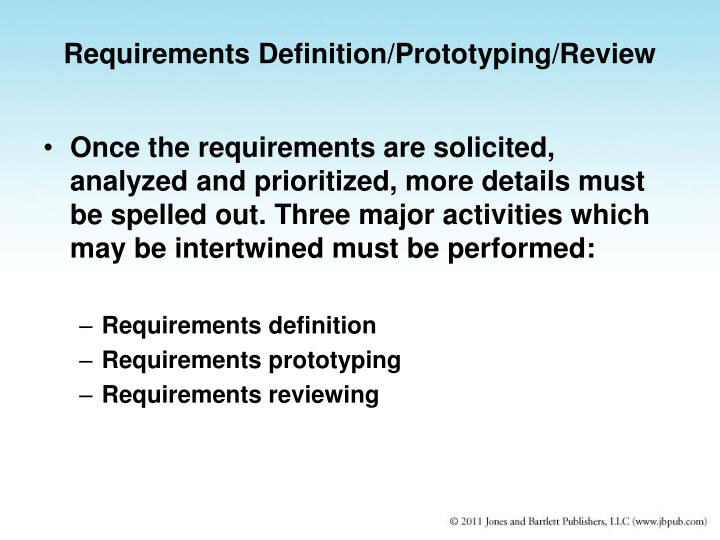 Requirements Definition/Prototyping/Review