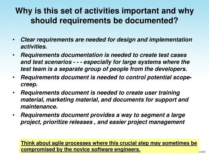Why is this set of activities important and why should requirements be documented?