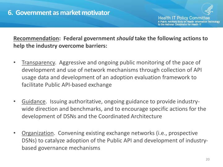 6.  Government as market motivator