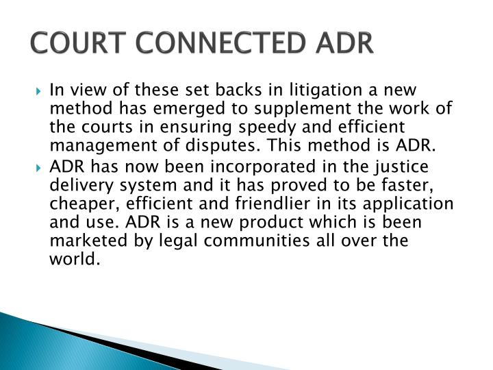 COURT CONNECTED ADR