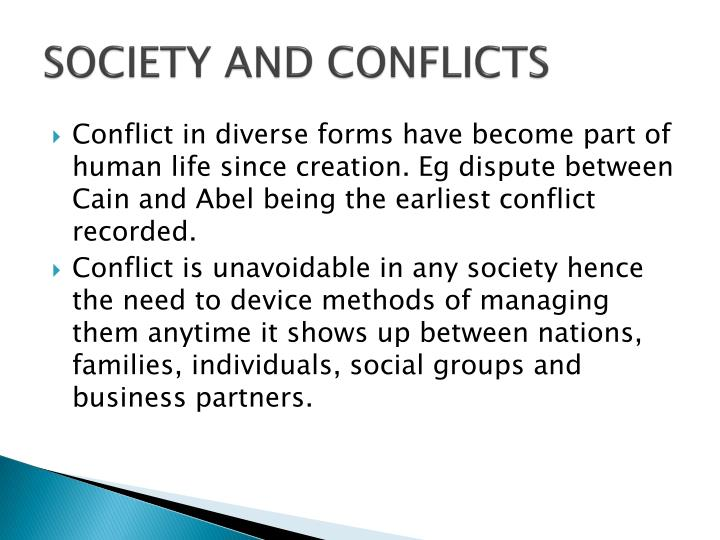 SOCIETY AND CONFLICTS