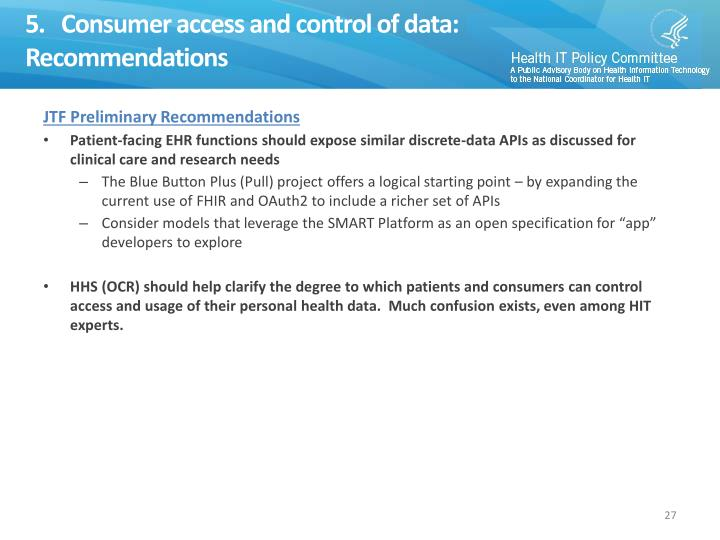5.   Consumer access and control of data:  Recommendations